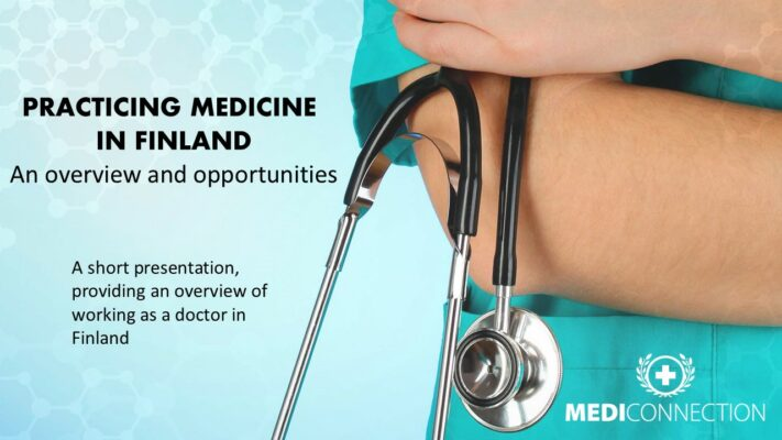 Practicing medicine in Finland - Presentation